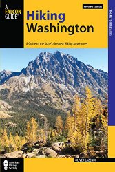 Hiking Washington: A Guide to the State's Greatest Hikes