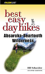 Best Easy Day Hikes Absaroka-Beartooth Wilderness, 2nd
