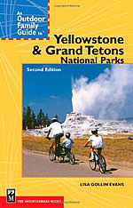 Outdoor Family Guide to Yellowstone & Grand Teton Parks