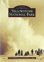Yellowstone National Park (Images of America)